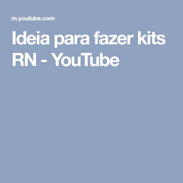 Ideia para fazer kits RN - YouTube