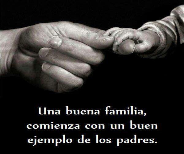 Buenos padres. | Buen padre, Dichos de la vida, Padre