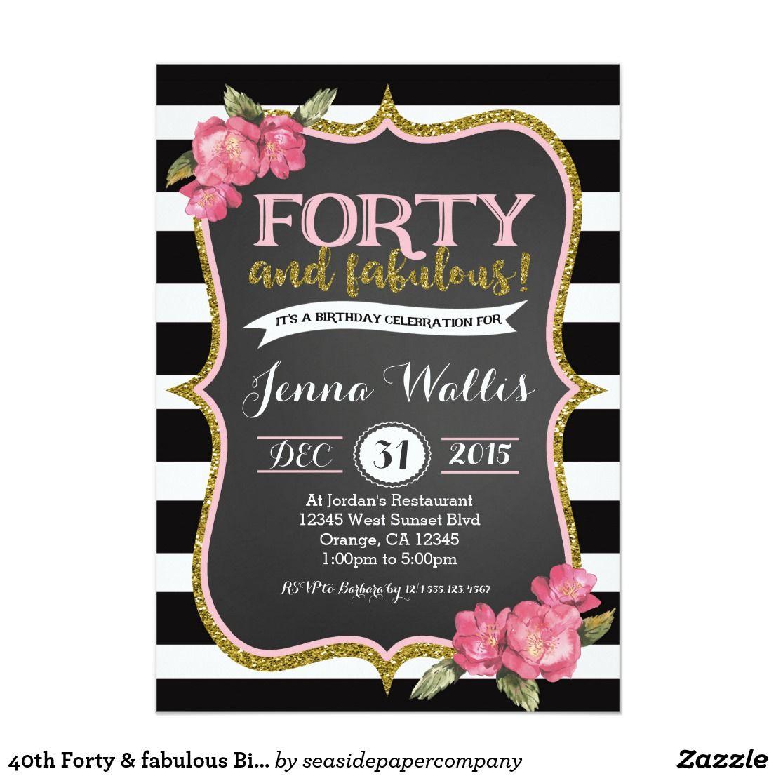40th Forty & fabulous Birthday Invitation | Pinterest | Birthdays