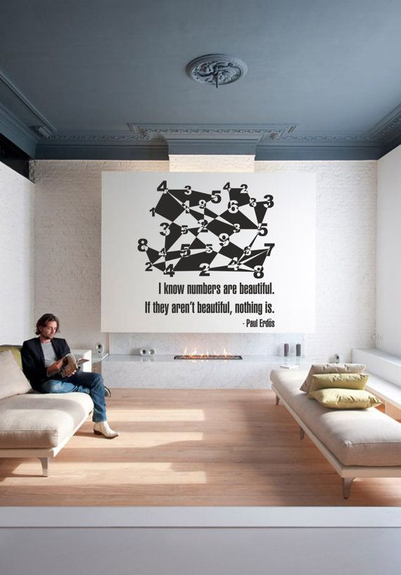 Science art paul erdös quote and the beauty of numbers vinyl wall decal on mathematics ideal