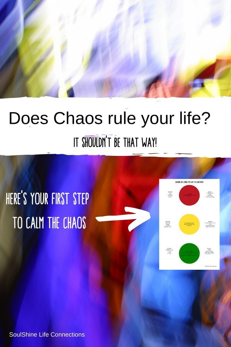 Does Chaos rule your life? in 2020 Life, Be kind to