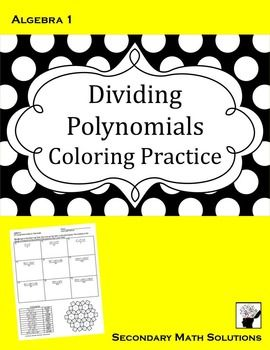 Dividing Polynomials by a Monomial Coloring Activity (A10C
