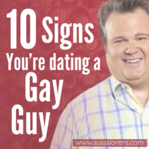Signs im dating a gay guy