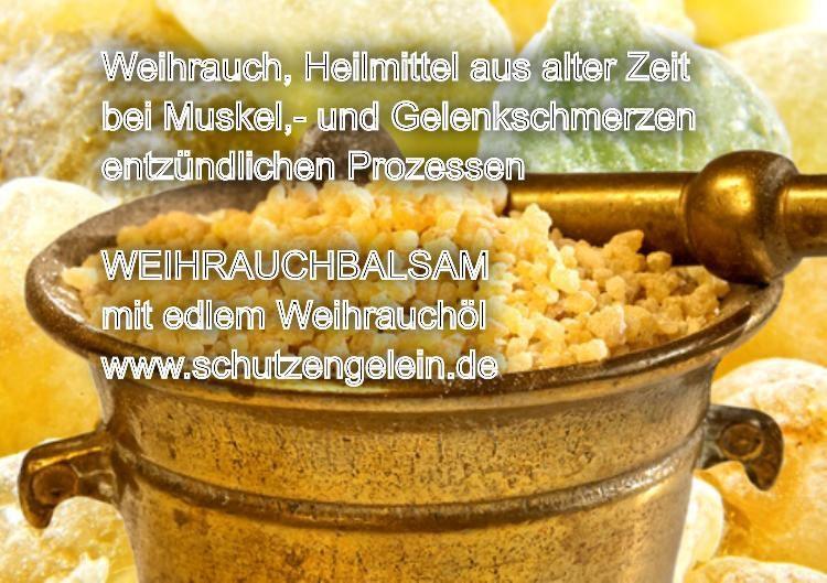 Weihrauchbalsam Knieschmerzen Gelenkschmerzen..