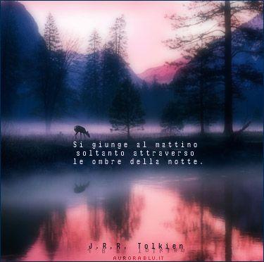 Speranza Immagini Della Natura Belle Parole E Tolkien