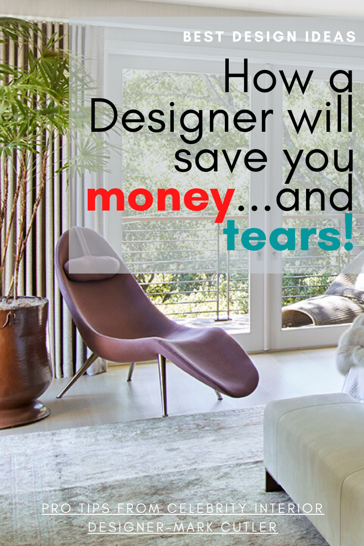 5 Ideas Reasons To Hire And Interior Designer Mark Cutler Design In 2020 Celebrity Interior Design Interior Blogs Stunning Interior Design