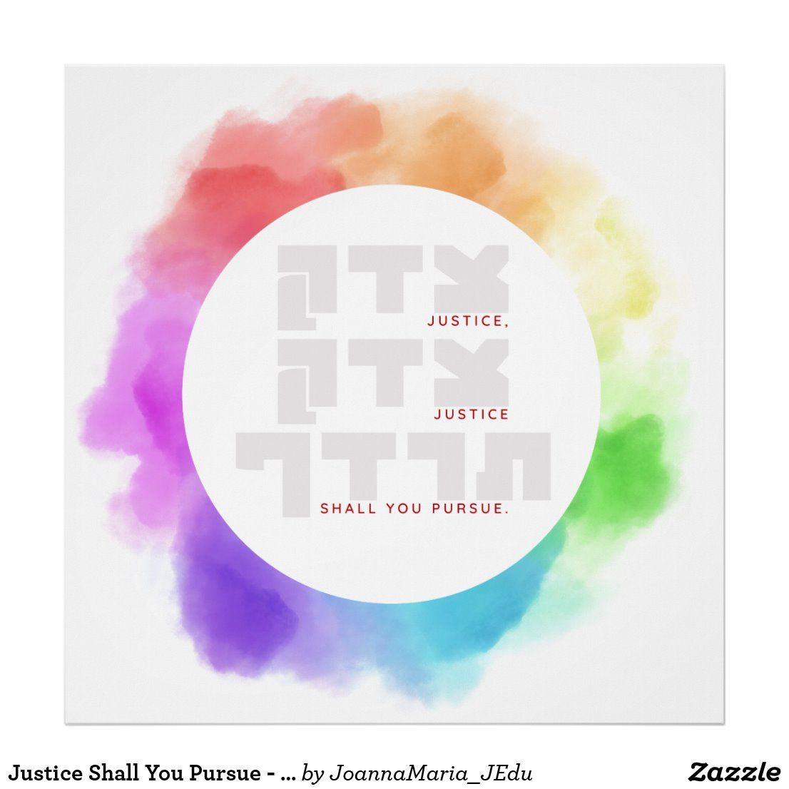 Justice Shall You Pursue Hebrew Quote Poster Zazzle Com Hebrew Quotes Quote Posters Biblical Quotes