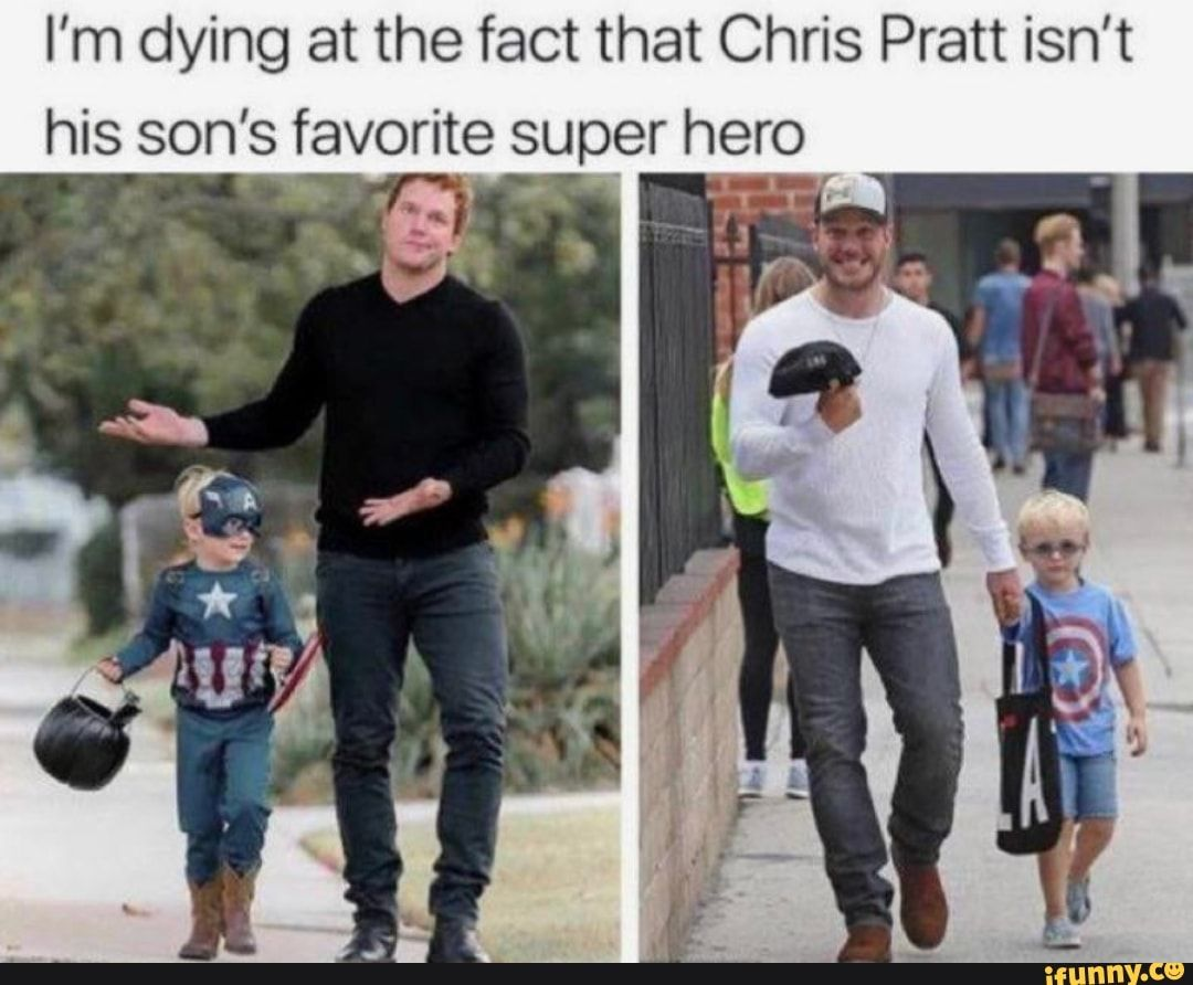 Picture memes V6tlwnKx6: 2 comments — iFunny I'm dying at the fact that Chris Pratt isn't his son's favorite super hero – popular memes on the site