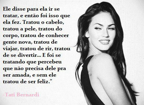Tati Bernardi Afirmation Pinterest Citações Amor And Amor Proprio