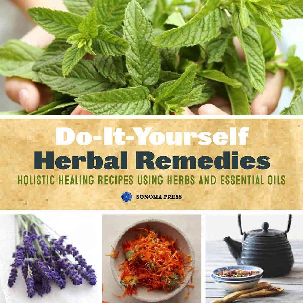 Do it yourself herbal medicine home crafted remedies for health and do it yourself herbal medicine home crafted remedies for health and beauty solutioingenieria Gallery