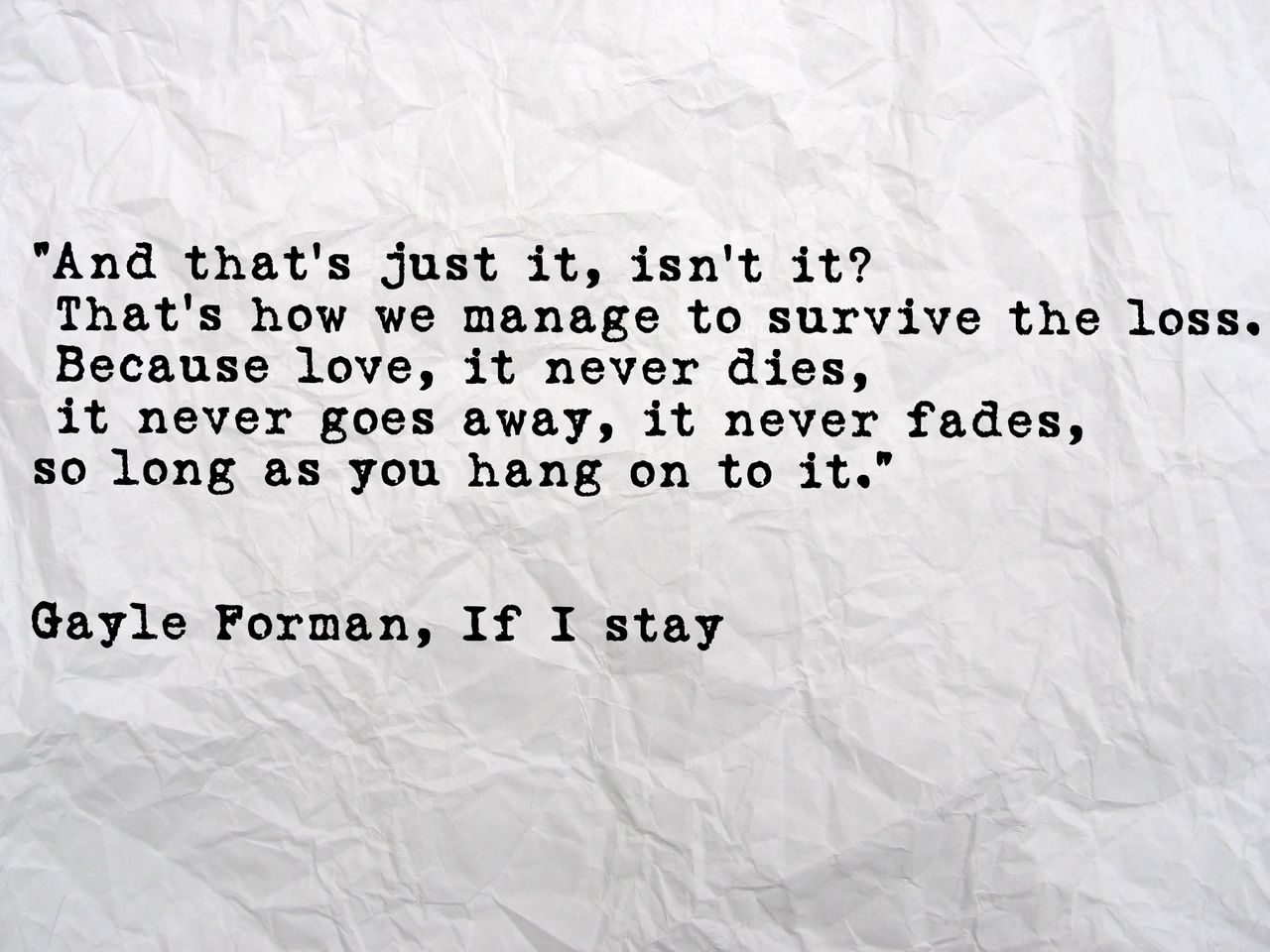 """quote from """"If I Stay"""" Gayle Forman"""