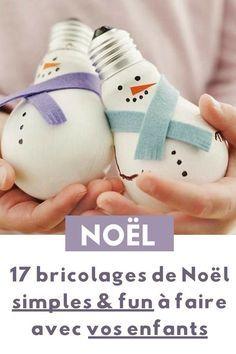 17 Idées Déco Simples & Ludiques à Faire Avec vos Enfants pour Noël #activitémanuelleenfantnoel