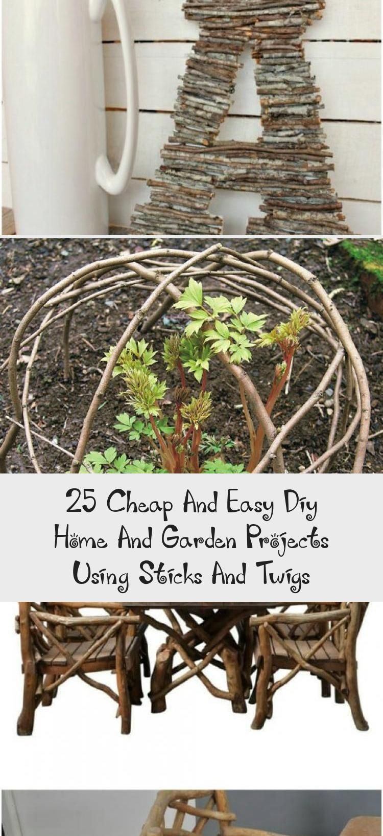 25 Cheap And Easy Diy Home And Garden Projects Using Sticks And Twigs Diy Dc Cheap Diy Easy Garden Home In 2020 Garden Projects Diy Garden Trellis Twigs Diy