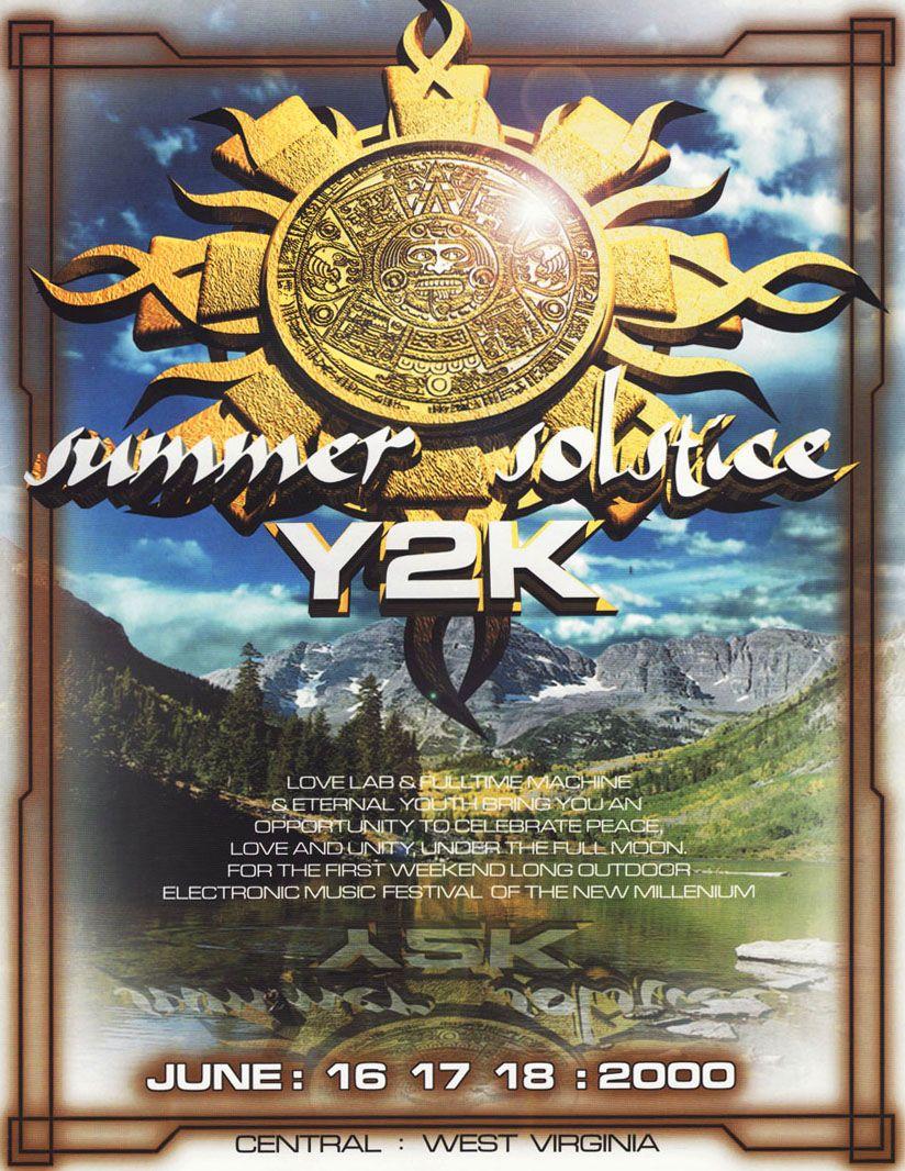 Summer Solstice Y2K - June 16 - 18, 2000. Central West Virginia