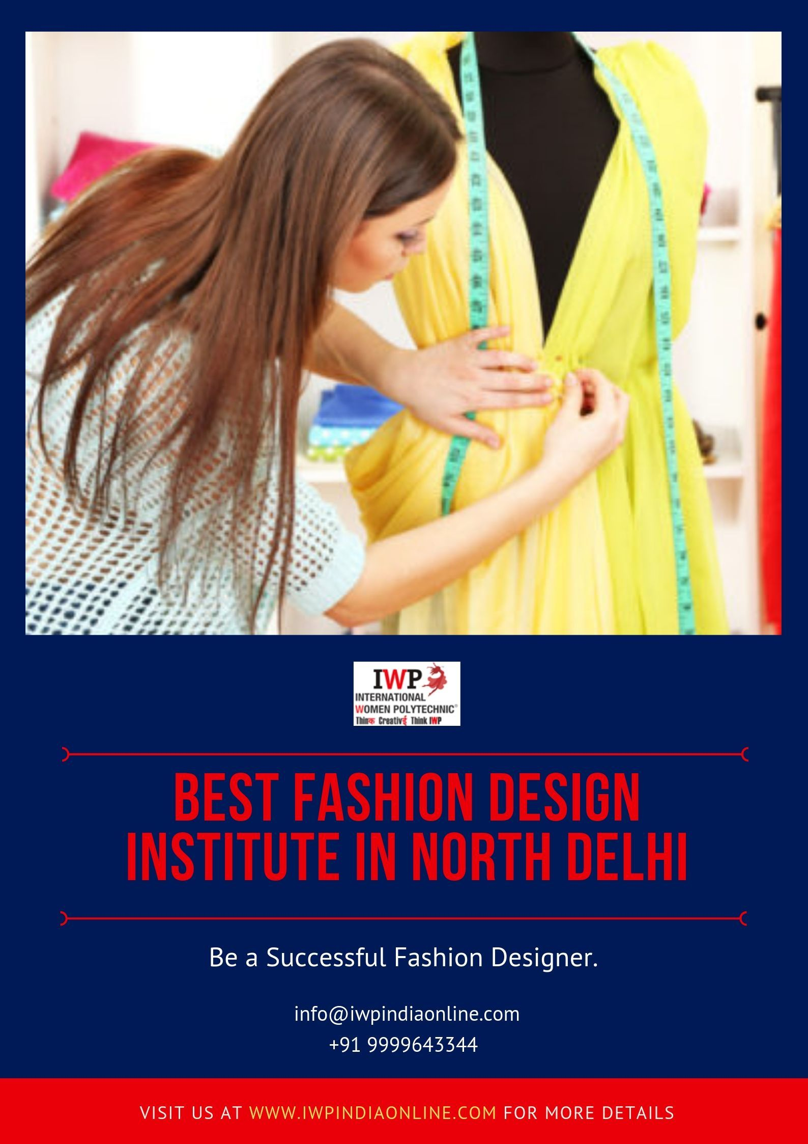 Iwp Is One Of The Best Fashion Design Institute In North Delhi Offering Programs In Fashion Des With Images Fashion Designing Institute Fashion Designing Course Model Town