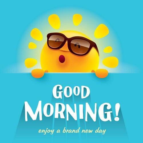 Good Morning Enjoy A Brand New Day Good Morning Quotes Morning