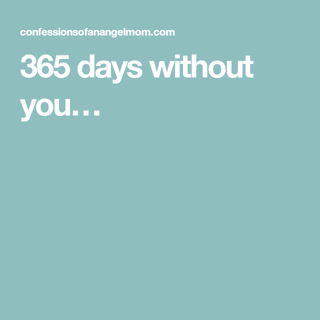 365 Days Without You Day Without You Confessions