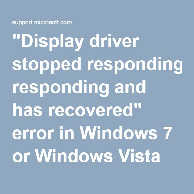 Display Driver Stopped Responding And Has Recovered Error In