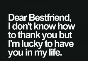 Appreciation Quotes for Friends Inspirational Dear Best ...