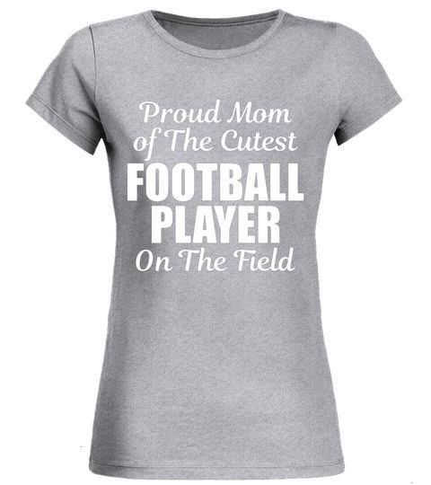 Mom Of The Cutest Football Player Mom Football Tshirt  Special Offer Proud Mom Of The Cutest Football Player Mom Football Tshirt  Special Offer Proud Mom Of The Cutest Fo...