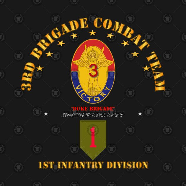 Check Out This Awesome 3rd Bde Combat Tm 1st Infantry Div Design On Teepublic Infantry Combat Marine Love