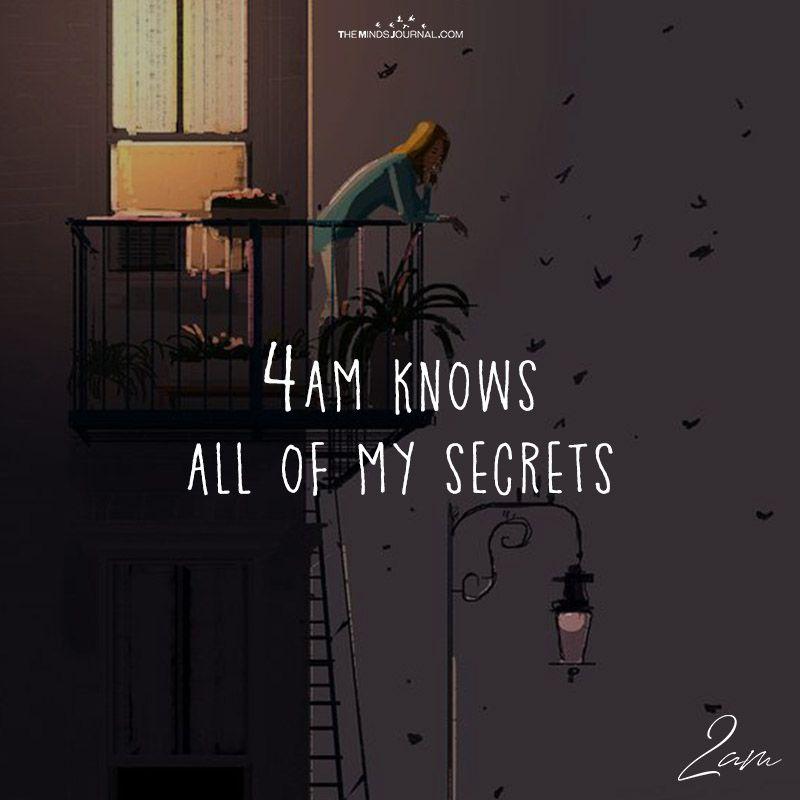 4 Am Knows