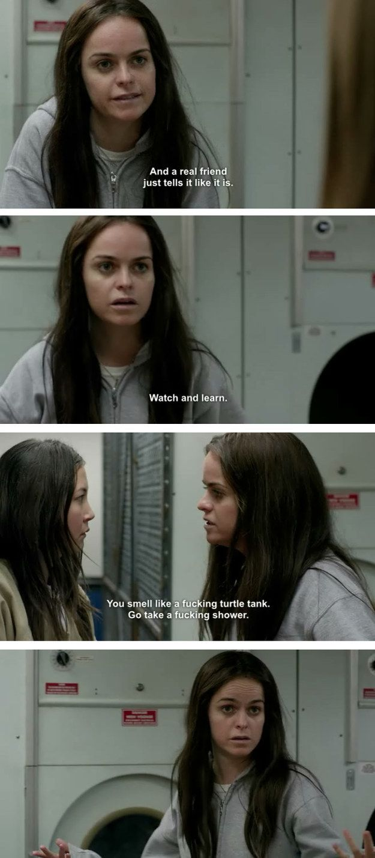 Pennsatucky On Brutally Honest Friendship Quotes Filmes Series