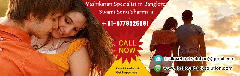 World Famous Vashikaran Specialist in Banglore