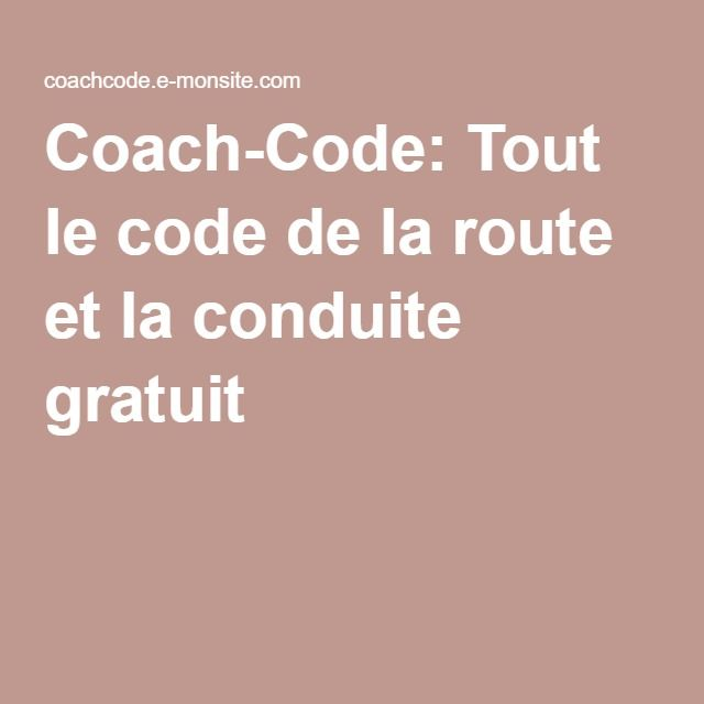 coach code tout le code de la route et la conduite gratuit permis de conduire pinterest. Black Bedroom Furniture Sets. Home Design Ideas