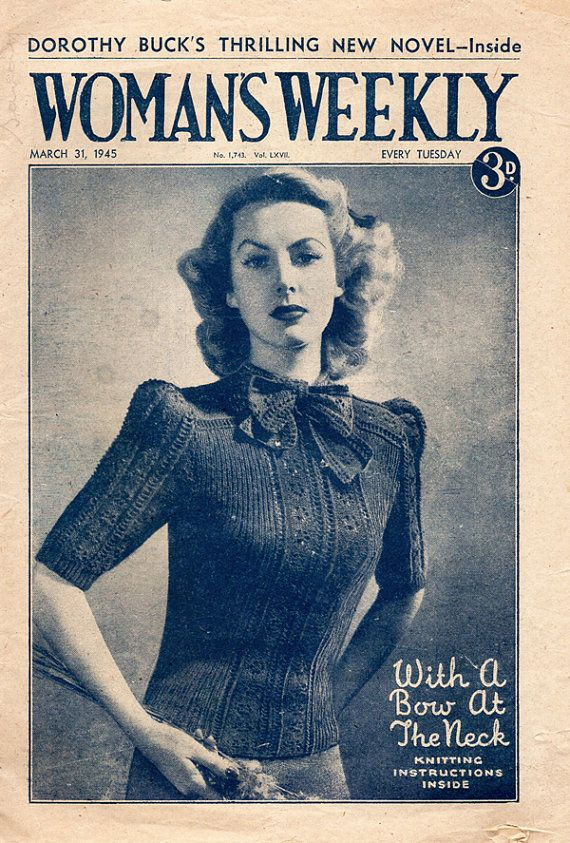 f85e0c1be 1940s Woman s Weekly Magazine March 1945 Edition by BessieAndMaive ...