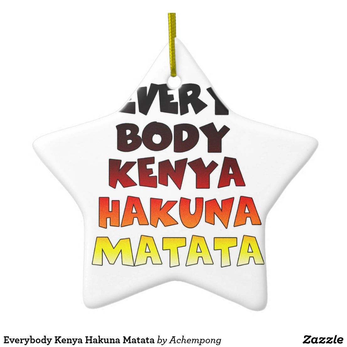 Everybody Kenya Hakuna Matata Home decor Holiday Decor