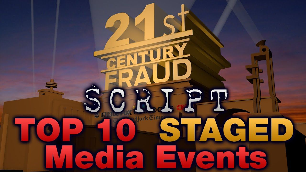SCRIPT - Top 10 Staged Media Events! | are you paying