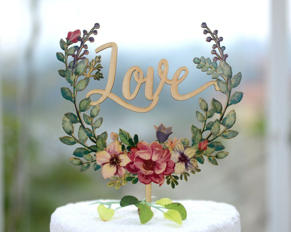 Church wedding decoration ideas 2018  Wedding Cake Topper With Love Made of Wood and Printed with Floral