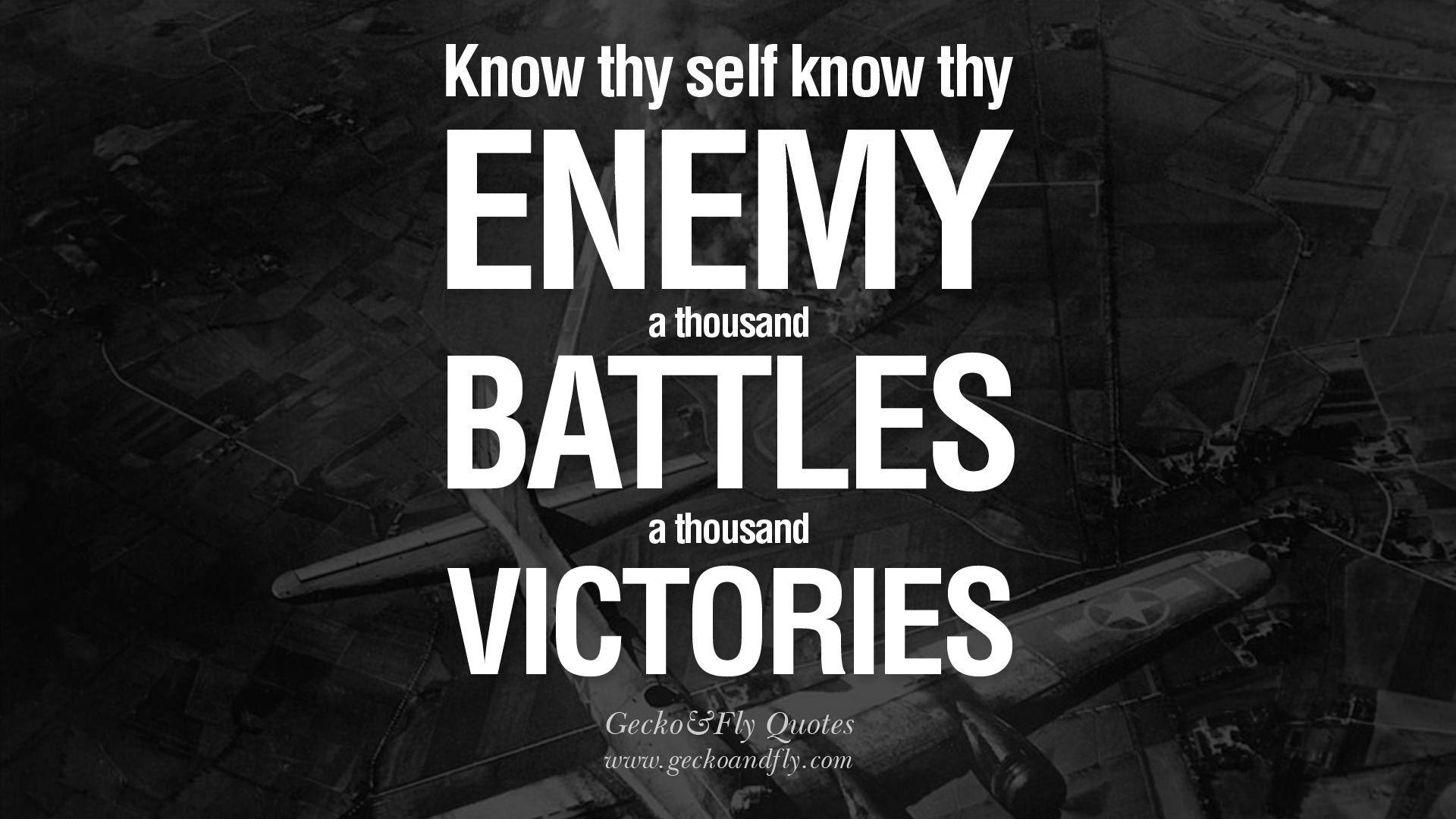 Famous graffiti art quotes - Know Thy Self Know Thy Enemy A Thousand Battles A Thousand Victories 18 Quotes From Sun Tzu Art Of War For Politics Business And Sports