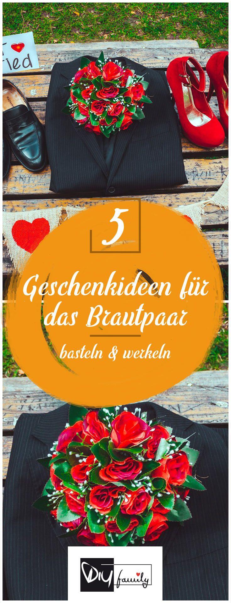 Exquisit Einfallsreiche Geschenke Referenz Von 5 Geschenkideen Für Das Brautpaar | Basteln