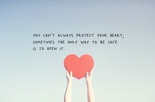 The Only Way To Be Safe Is To Open Your Heart Love Love Quotes Quotes Quote Heart Love Life Quotes Life Quotes Heart Quotes
