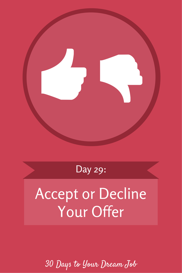 Accept Or Decline Your Offer  Job Offer And Dream Job