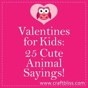 25 Animal Sayings for kids valentines  Cards  Valentines