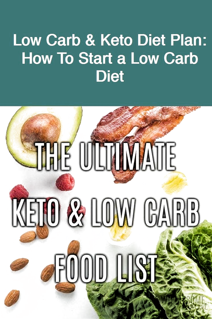 Low Carb & Keto Diet Plan: How To Start a Low Carb Diet #ketodiet #fatloss #extremeweightloss #keto #fatlossjo #Carb #Diet #extr #extreme low carb diet #fatloss #Keto #ketodiet #low carb diet plan #low carb diet plan diabetic friendly #low carb diet plan keto #low carb diet recipes #Plan #Start