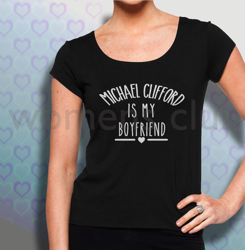 michael clifford shirt tshirt clothing is my boyfriend 5 sos 5 second of summers #Unbranded #BasicTee