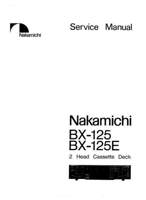 Nakamichi BX-125 and BX-125E Original Service Manual