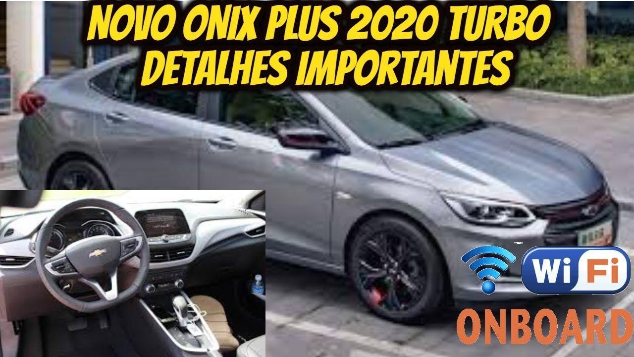 Novo Onix Plus 2020 Turbo Detalhes Importantes So Carros Onix Nova Carros