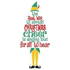 Image Result For Elf Movie Svg Christmas Decals Diy Christmas Shirts Elf Quotes