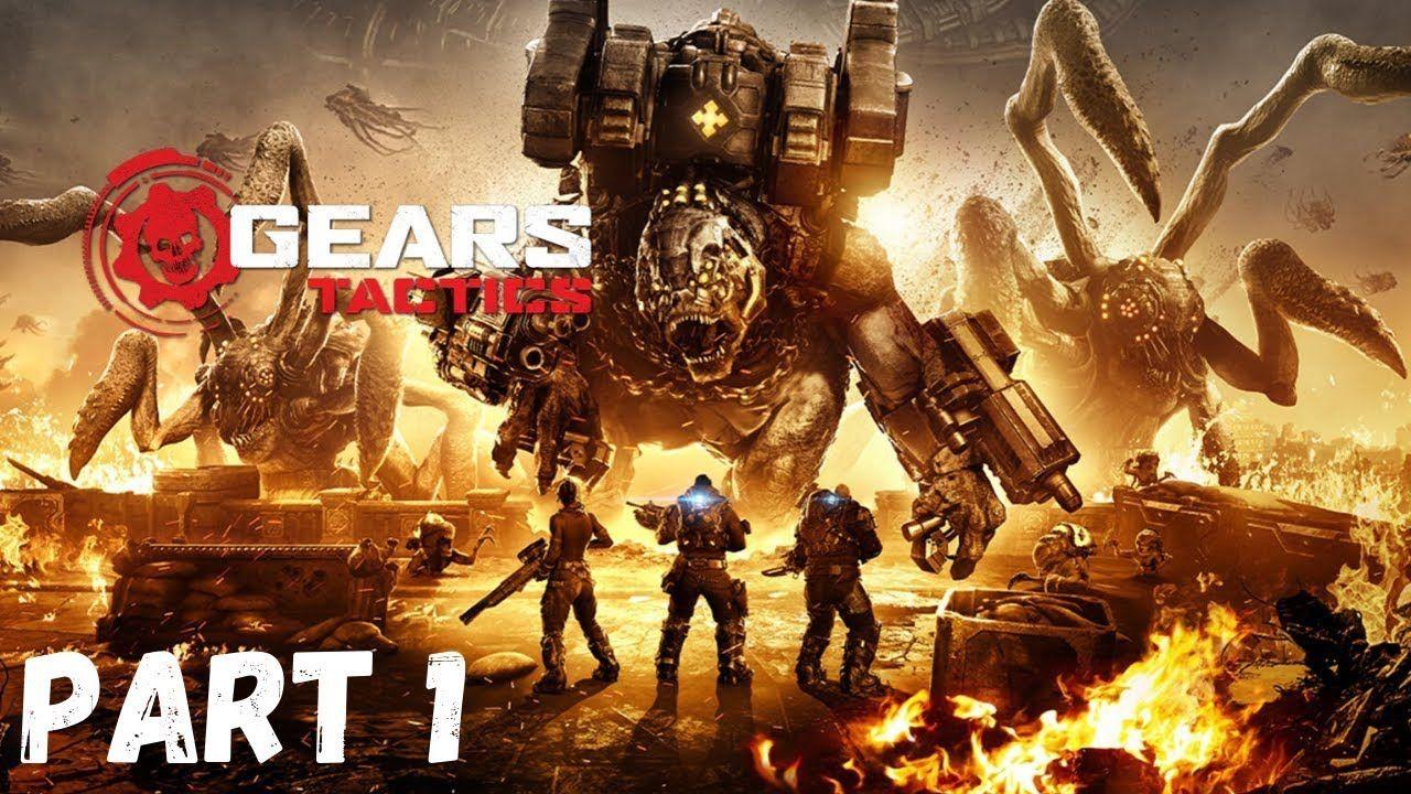 GEARS TACTICS Gameplay Part 1 in 2020 Gears of war