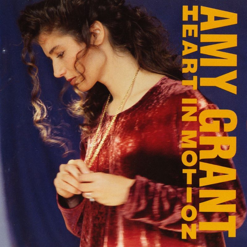 Amy Grant Heart In Motion 1991 One Of My Fav Albums Including