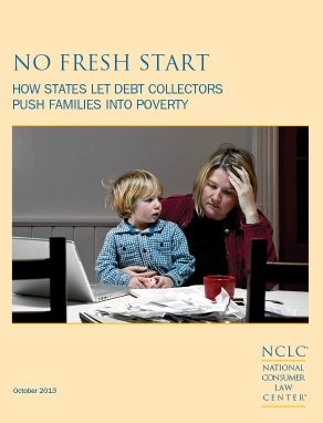 No Fresh Start How States Let Debt Collectors Push Families Into