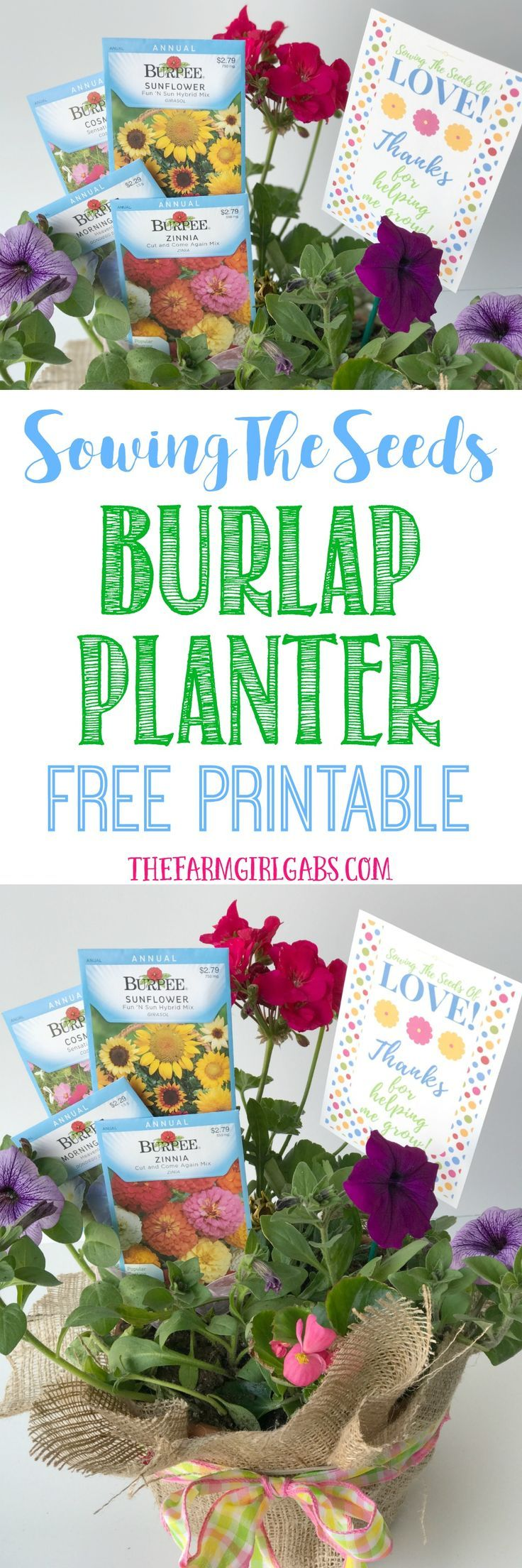 Sowing The Seeds Burlap Planter And Printable Homemade