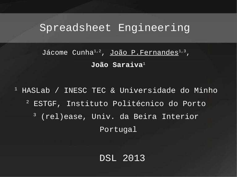 summer-school-dsl-2013-spreadsheet-engineering by Jácome Cunha via