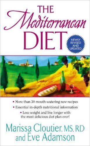 The Mediterranean Diet Marissa Cloutier Eve Adamson 9780060578787 AmazonSmile Books
