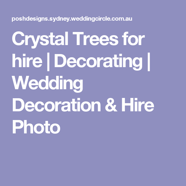 Crystal Trees For Hire